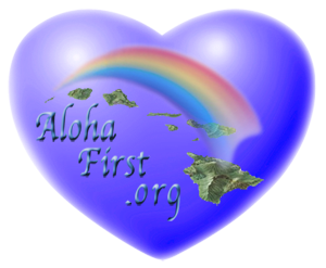 Aloha First Logo Heart link to AlohaFirst.org Website